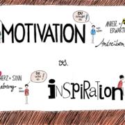 Motivation ist ein Antreiben von außen durch Anreiz und Erwartung. Inspiration ist die Eingebung von Innen, kommt durch Herz und Sinn